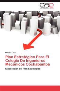 Plan Estrategico Para El Colegio de Ingenieros Mecanicos Cochabamba