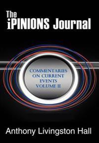 The Ipinions Journal:commentaries on Cur