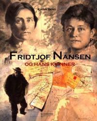 Fridtjof Nansen og hans kvinner - Karin Berg pdf epub