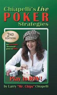 Chiapelli's Live Poker Strategies