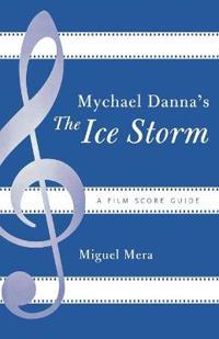 Mychael Danna's The Ice Storm