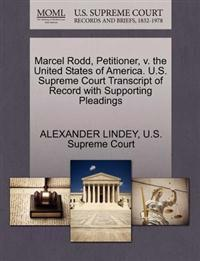 Marcel Rodd, Petitioner, V. the United States of America. U.S. Supreme Court Transcript of Record with Supporting Pleadings