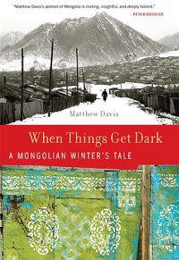 When Things Get Dark: A Mongolian Winter's Tale