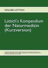 L Ttich's Kompendium Der Naturmedizin (Kurzversion)