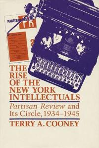 The Rise of the New York Intellectuals