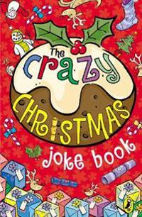 Crazy christmas joke book