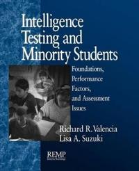 Intelligence Testing and Minority Students