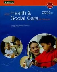 GCSE Health & Social Care: Student Book for Edexcel