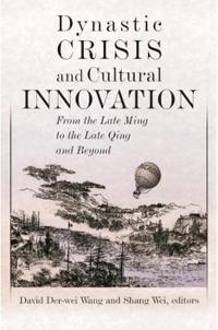 Dynastic Crisis And Cultural Innovation