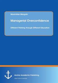 Managerial Overconfidence