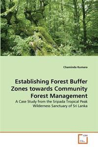 Establishing Forest Buffer Zones Towards Community Forest Management
