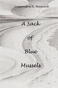 A Sack of Blue Mussels: Light Verse & Prose