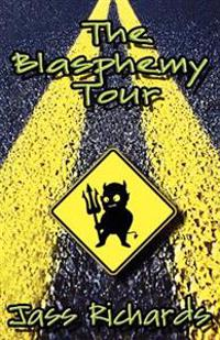 The Blasphemy Tour