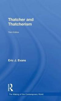 Thatcher and Thatcherism