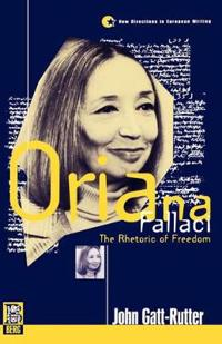 Oriana Fallaci - The Rhetoric of Freedom