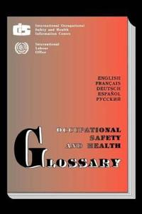 Occupational Safety and Health Glossary