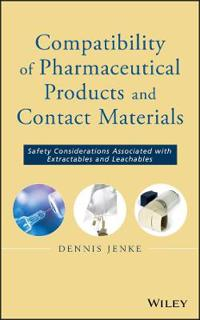 Compatibility of Pharmaceutical Solutions and Contact Materials: Safety Ass
