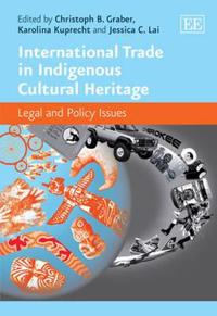 International Trade in Indigenous and Cultural Heritage