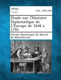 Etude Sur L'Histoire Diplomatique de L'Europe de 1648 a 1791
