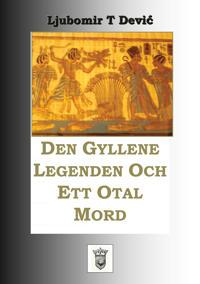 Den gyllene legenden och ett otal mord