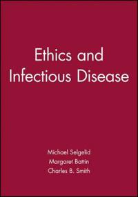 Ethics and Infectious Disease
