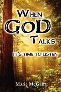 When God Talks, It's Time to Listen