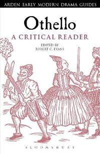 Othello: A Critical Reader