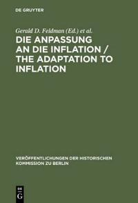 The Adaptation to Inflation/Die Anpassung an Die Inflation