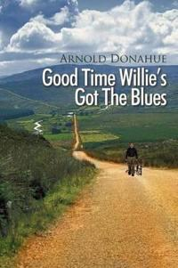 Good Time Willie's Got the Blues