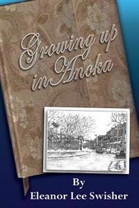 Growing Up in Anoka