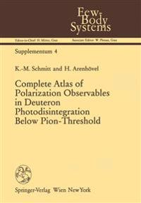 Complete Atlas of Polarization Observables in Deuteron Photodisintegration Below Pion-threshold