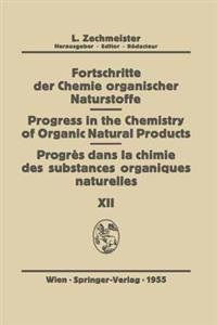 Fortschritte Der Chemie Organischer Naturstoffe/Progress in the Chemistry of Organic Natural Products/Progres Dans La Chimie Des Substances Organiques Naturel?es