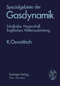 Spezialgebiete Der Gasdynamik