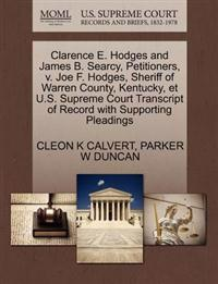 Clarence E. Hodges and James B. Searcy, Petitioners, V. Joe F. Hodges, Sheriff of Warren County, Kentucky, Et U.S. Supreme Court Transcript of Record with Supporting Pleadings