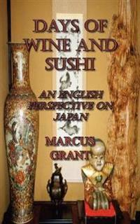 Days of Wine and Sushi