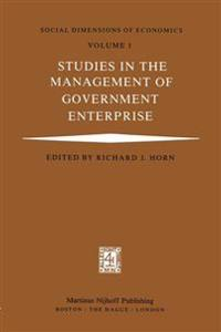 Studies in the Management of Government Enterprise