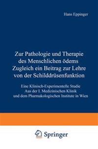Zur Pathologie Und Therapie Des Menschlichen Odems Zugleich Ein Beitrag Zur Lehre Von Der Schilddrusenfunktion