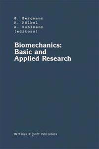 Biomechanics: Basic and Applied Research