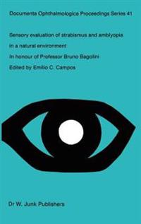 Sensory Evaluation of Strabismus and Amblyopia in a Natural Environment