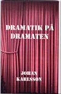 Dramatik på Dramaten