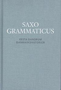 Saxo Grammaticus - Gesta Danorum - Danmarkshistorien 1-2