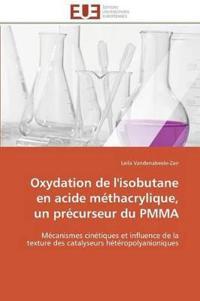 Oxydation de l'Isobutane En Acide M�thacrylique, Un Pr�curseur Du Pmma