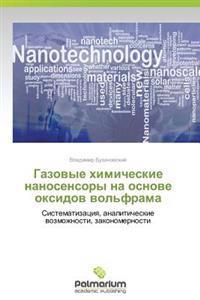 Gazovye Khimicheskie Nanosensory Na Osnove Oksidov Vol'frama
