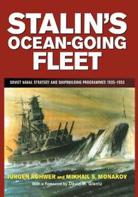 Stalin's Ocean-Going Fleet
