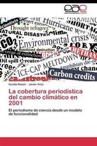 La Cobertura Periodistica del Cambio Climatico En 2001