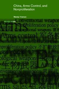 China, Arms Control, and Nonproliferation
