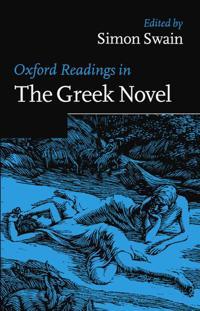 Oxford Readings in the Greek Novel
