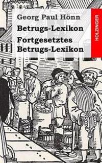 Betrugs-Lexikon / Fortgesetztes Betrugs-Lexikon