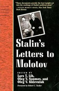 Stalin's Letters to Molotov