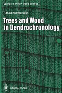 Trees and Wood in Dendrochronology